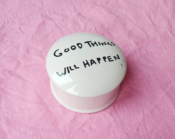 Decorative ceramic pot , good things will happen, hand painted, trinket jar, 25% donation to charity