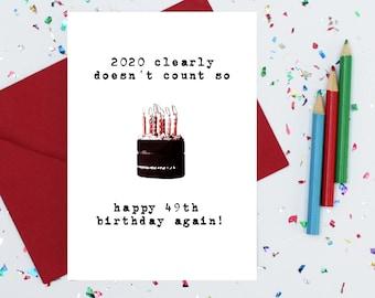 funny 50th birthday card - 2020 card - 49 again - joke birthday - funny card - fiftieth birthday card - meme - big 50 - milestone card