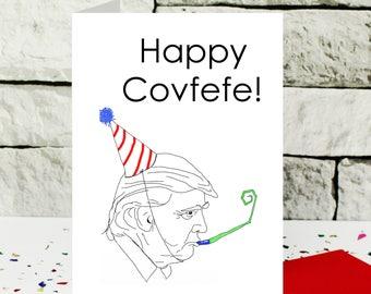 Donald Trump greeting card - funny card - covfefe card - birthday card - anniversary card - congratulations card - multi occasion card