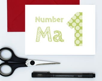 Number 1 ma card - ma birthday card - cute Mother's Day Card - typography mother's day card - trendy ma card - birthday card for mum - ma