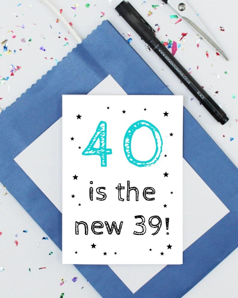 1bd5a08992 40e drôle carte danniversaire 40 est la nouvelle 39 carte | Etsy