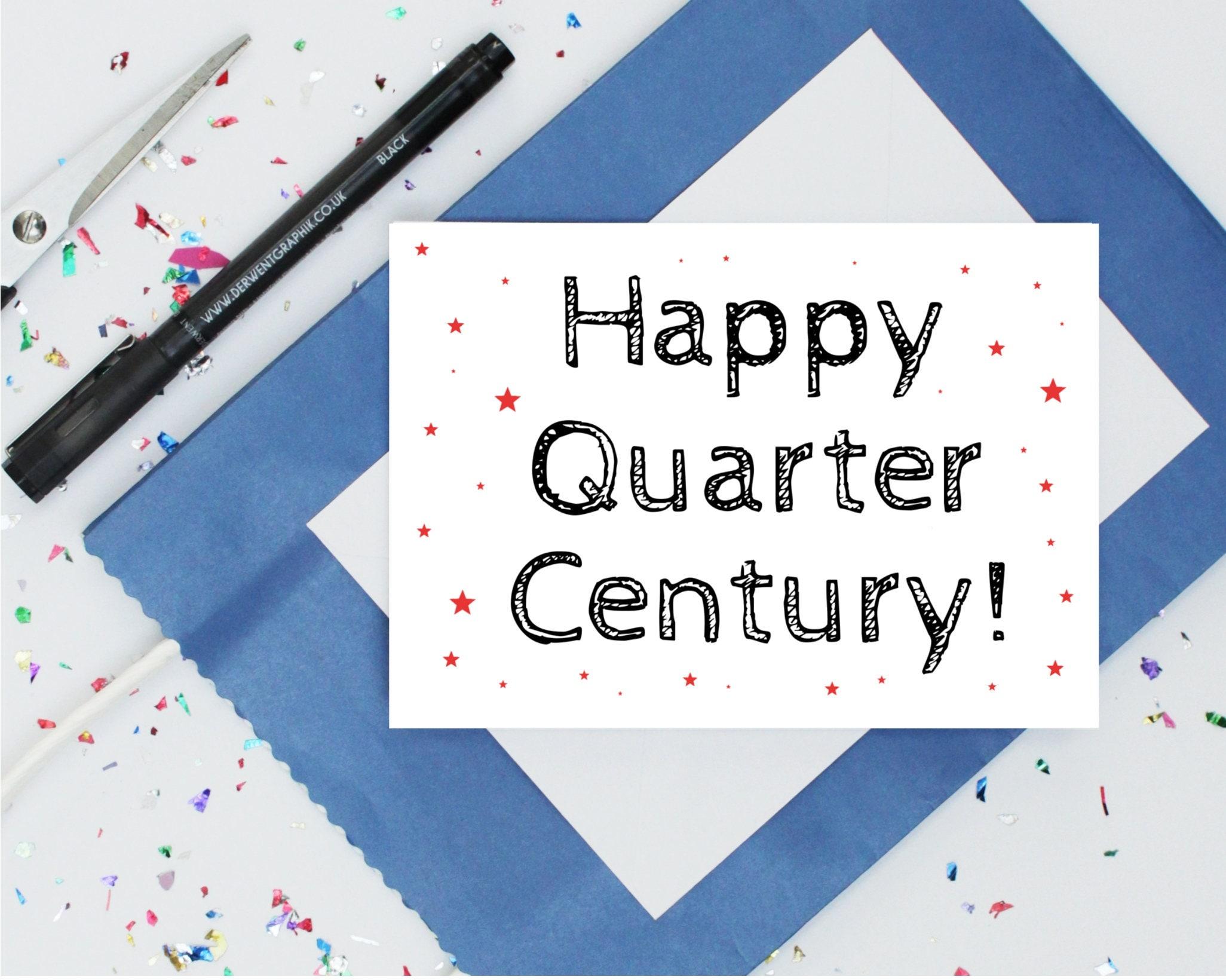 Funny 25th Birthday Card Happy Quarter Century