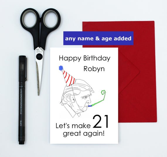 Personalized Funny Birthday Card Customized Donald Trump