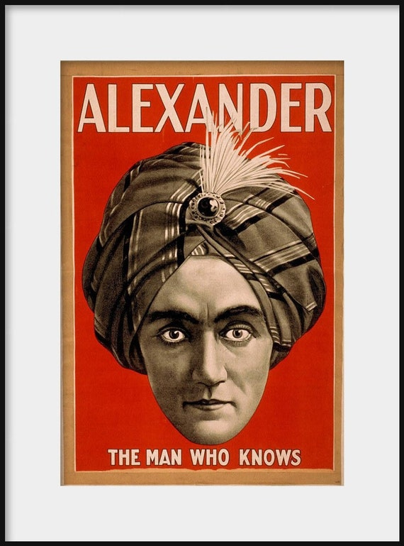 Alexander The Man Who Knows Vaudeville Magician Poster New Etsy