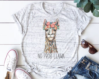 6a3cd255a No Prob Llama Shirt // Llama Shirt // No Prob Llama // Funny Graphic Tee //  Animal Shirt