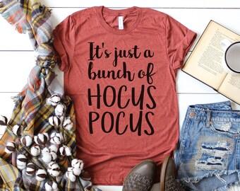 ffdbe45b0eb5 Hocus Pocus Shirt // It's Just A Bunch Of Hocus Pocus // Fall Shirt //  Sanderson Sisters Shirt // Halloween Shirt // Fall Graphic Tee