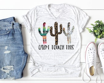 2a8922ae1 Can't Touch This Shirt // Funny Cactus Shirt // Funny Graphic Tees // Cute Cactus  Shirt // Cactus Tee