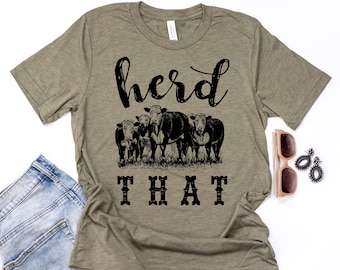 4d259932d43865 Herd That Cow Shirt    Herd That    Cow Shirt    Animal Graphic Tee    Cows     Funny Animal Shirt