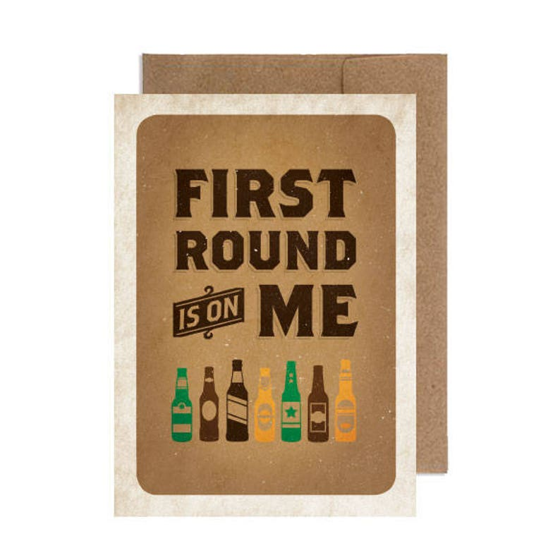 First Round Is On Me  Birthday Card image 0