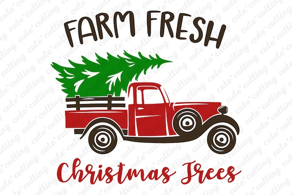 Old Truck With Christmas Tree.Christmas Truck With Tree Svg Vintage Retro Red Car Farm Fresh Trees Christmas Digital File For Cutting Sign Silhouette Cameo Cricut