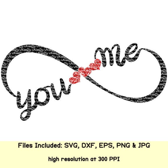 Wedding You Me Svg Infinity Svg Symbol Love Svg You And Me Etsy
