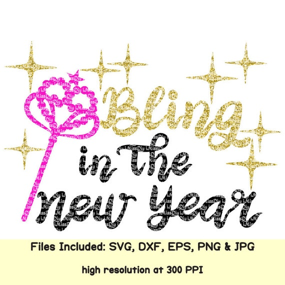 New years 2018 svg Bling In The New Year svg eve cheer svg   Etsy