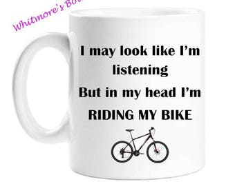 Gift For Cyclists - Gag Gift - Bike Riders Gift - 10 Ounce Mug - White Ceramic Mug - Gift For Women - Gift For Men - Fathers Day Gift