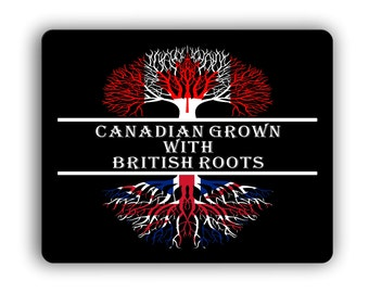 Canadian Grown With British Roots Computer Mouse Pad