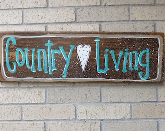 Country Living Sign, Country, Cottage Shabby Chic Wall Decor