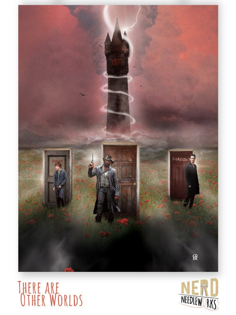 There Are Other Worlds  The Dark Tower  Poster 18x24 image 0