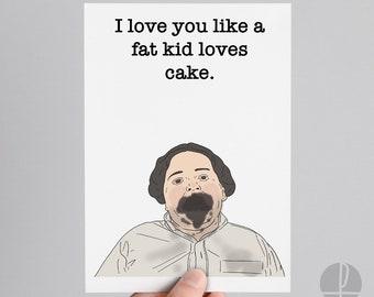 Matilda | Bruce Bogtrotter | Birthday card | Greetings card | I love you like a fat kid loves cake