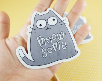 Meow-some Sticker, Funny Stickers, Cat, Kitty, Meow, Vinyl Stickers