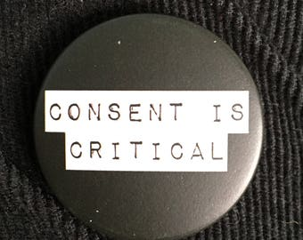Consent is Critical- BADGE