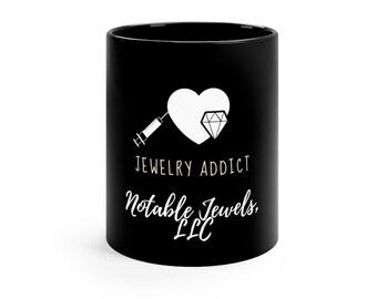 Jewelry Addict Black mug 11oz
