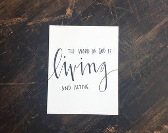 God's Word is Living and Active Print