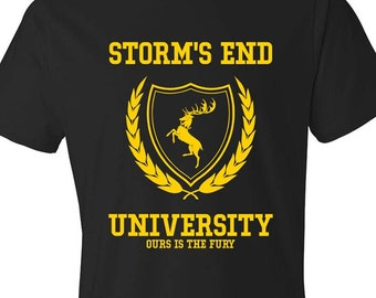 Storm's End University - T-Shirt, Game of Thrones, House Baratheon, Ours Is The Fury