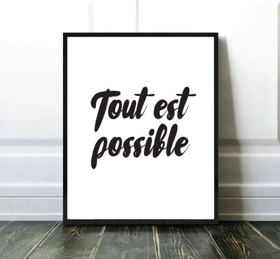 Tout Est Possible Affiche Citation Quote Print Black And White Prints Typography Print Affiche Noir Et Blanc Affiche Typographie