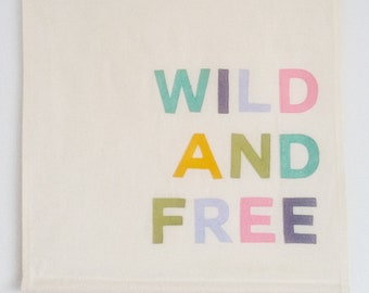 CUSTOM LISTING for JESS Wild and Free banner, wall hanging with tassels