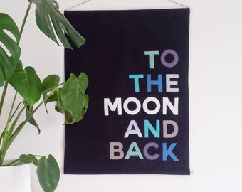 To the moon and back banner, wall hanging
