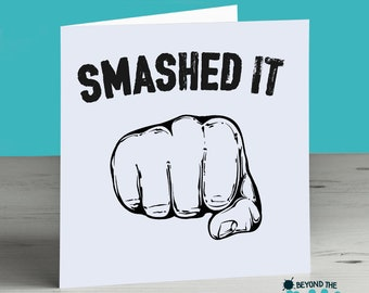 Funny Congratulations Card Smashed It Graduation Card Well Done Card Passing Exam Card New Job Card