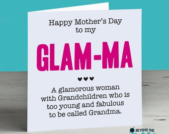 Cute Mothers Day Card For Grandma Glam Ma Glamorous Love Loved Nice Meaningful