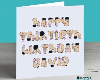 Rude Thirtieth Birthday Card - Funny Birthday Card - Willy Card - Loves Cock - Personalised - Best Friend - Willy Name - Dirty - 30th