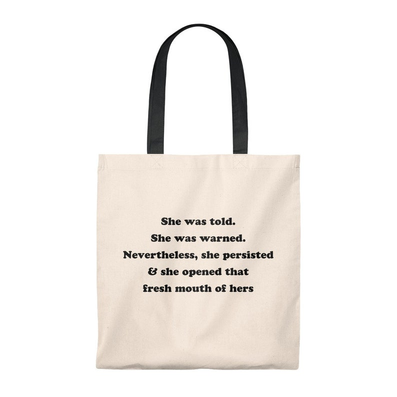 Elizabeth Warren She Was Told Warned Nevertheless Persisted Opened That Fresh Mouth Tote Reusable