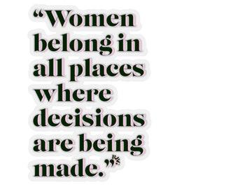 RBG Women Belong In All Places Feminist Feminism RBG Ruth Bader Ginsberg Kiss-Cut Stickers