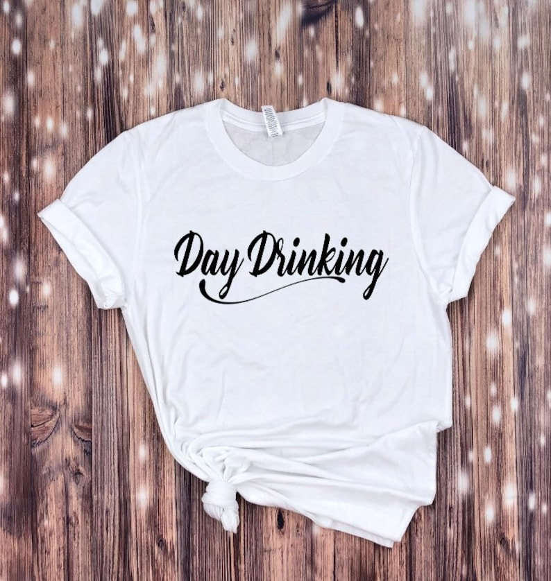 4f1ca8f9f Day drinking T-shirt day drinking shirt-Wine Shirt Funny | Etsy