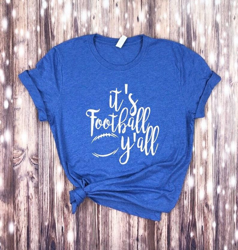 48144dd1 Its Football Yall T-shirt... its foot ball yall shirt | Etsy