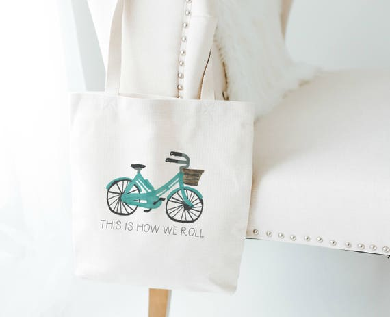 f30b09e4b600 This Is How We Roll Tote Bicycle Canvas Tote Tote Bag