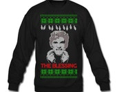 THE BLESSING - Sweatshirt Design - For the Christmas Party Season