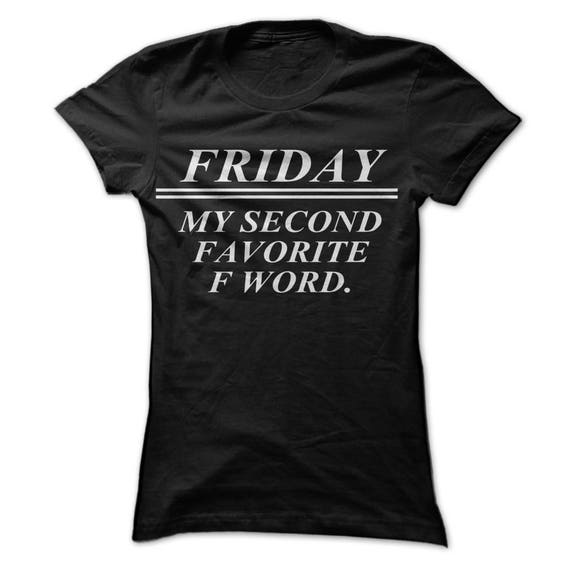 Friday My Other Favorite F Word T-Shirt Design Black Shirt