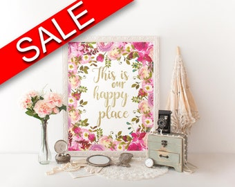 Wall Art This Is Our Happy Place Digital Print This Is Our Happy Place Poster Art This Is Our Happy Place Wall Art Print This Is Our Happy