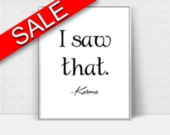 Wall Decor Karma Printable Karma Prints Karma Sign Karma karma_quote Art Karma karma_quote Print Karma Printable Art Karma spiritual gift
