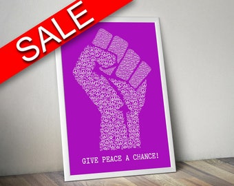 Wall Art Give Peace A Chance Digital Print Give Peace A Chance Poster Art Give Peace A Chance Wall Art Print Give Peace A Chance fist