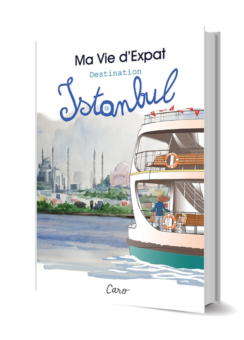 Graphic novel my Expat life Destination Istanbul image 0