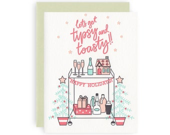 Tipsy & Toasty - Letterpress Holiday Greeting Card