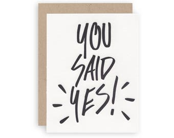 SALE - You Said Yes! - Letterpress Greeting Card