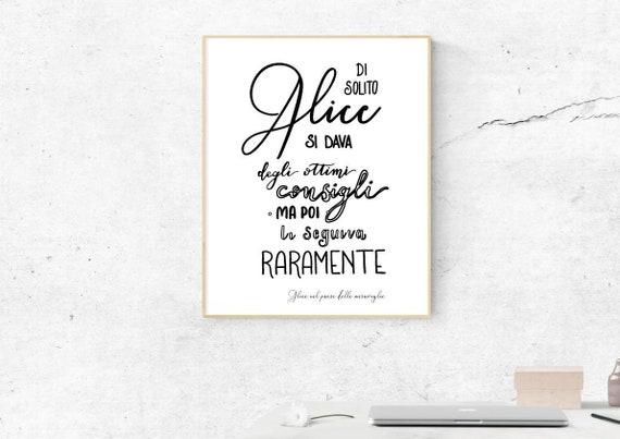 Alice Nel Paese Delle Meraviglie Frasi Famose Disney Disegno Per Cameretta Regalo Arredamento Scritto A Mano File Digitale Auguri