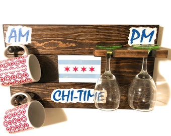 Coffee Sign Mug Rack - AM PM - Chicago Flag - Wine Glass Rack - Coffee Cup Hook - Windy City