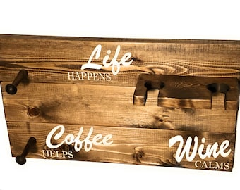 Coffee Sign Mug Rack - Wine Glass Rack - Coffee Cup Hook