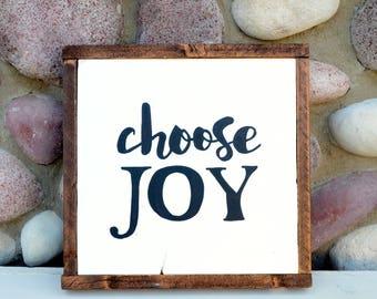 Choose Joy - Farmhouse Sign