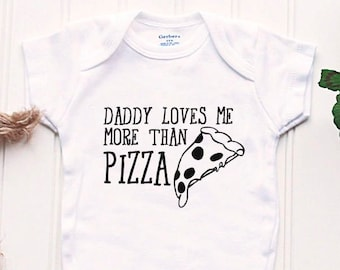 Pizza Onesie® - Daddy Loves Me More Than Onesie®, New dad Onesie®, pizza slice Onesie®, take home outfit, new baby outfit, funny baby outfit